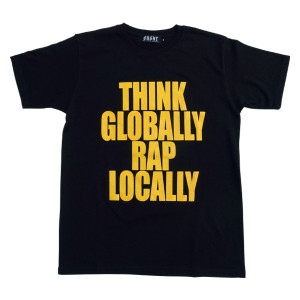 Shing02_THINK_GLOBALLY_RAP_LOCALLY_TEE