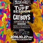 MUSIC IS FREE -TUFF SESSION&CAT BOYS W RELEASE PARTY-