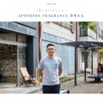 APOTHEKE FRAGRANCE / Keita Sugasawa interview