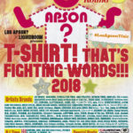 LOS APSON? presents T-SHIRT! THAT'S FIGHTING WORDS!!! 2018
