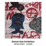 "Diskah Solo Exhibition ""HEEL"""