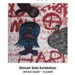 """Diskah Solo Exhibition """"HEEL"""""""